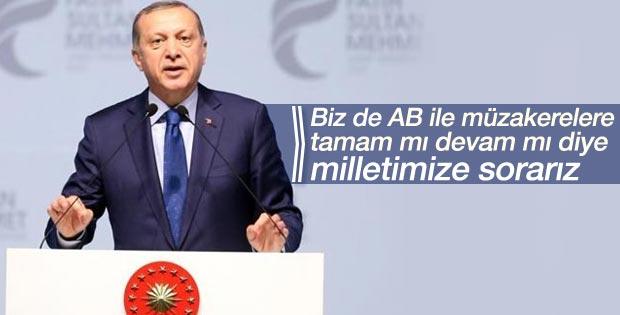 Erdoğan'dan AB ile müzakerelere referandum resti