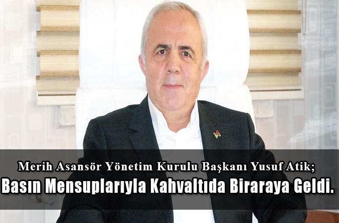Asansör Sanayicileri Federasyonu Başkanı ve Merih Asansörleri Yönetim Kurulu Başkanı Yusuf ATİK ;%100 Yerli Üretimimizle 60 Ülkeye İhracat Yapıyoruz.