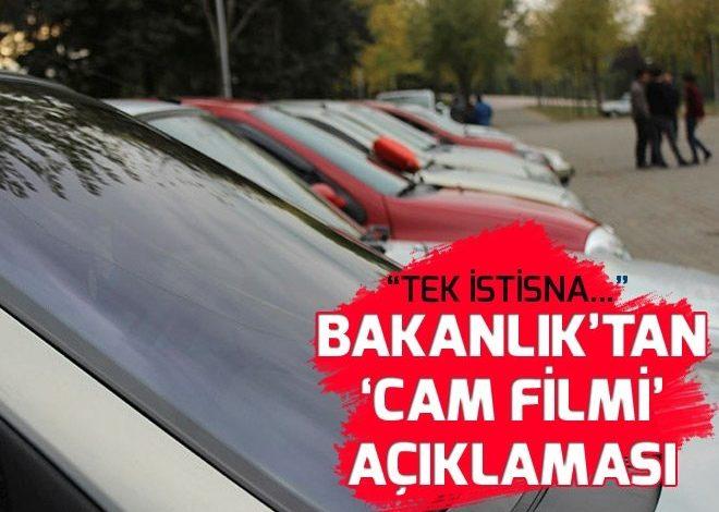 """Sanayi Bakanlığından """"cam filmi"""" açıklaması."""
