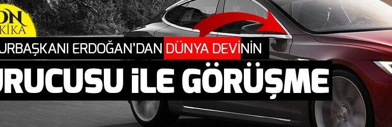 Tesla'nın kurucu Elon Musk, Cumhurbaşkanı Erdoğan ile görüşecek.